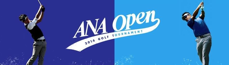 ANA OPEN 2016 GOLF TOURNAMENT