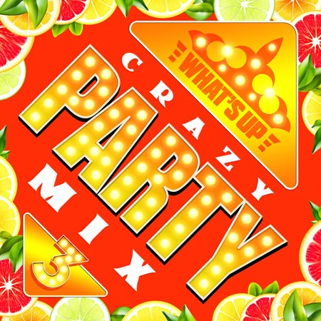 『What's Up -Crazy Party Mix 3-』V.A.