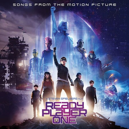 『Ready Player One[Songs From The Motion Picture]』V.A.