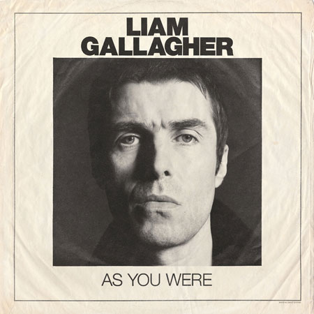 『As You Were』Liam Gallagher