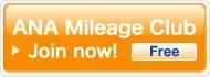 ANA Mileage Club   New Enrollment   No initial fee and no annual fee