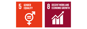Contributions to SDGs 5: GENDER EQUALITY 8: DECENT WORK AND ECONOMIC GROWTH