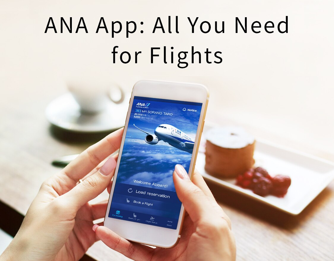 ANA App: All You Need for Flights