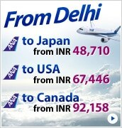 From Delhi to Japan from INR 48,710 to USA from INR 67,446 to Canada from INR 92,158