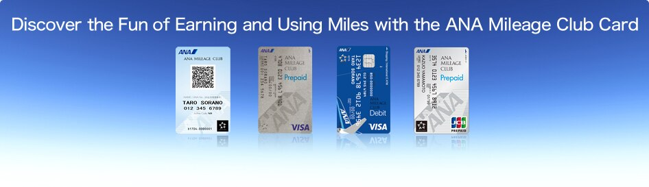 Discover the Fun of Earning and Using Miles with the ANA Mileage Club Card